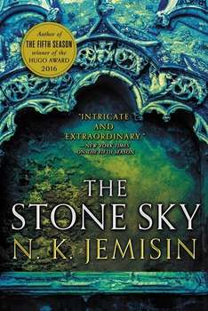 N. K. Jemisin - The Stone Sky